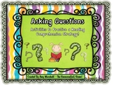 Asking Questions Comprehension Strategy Unit