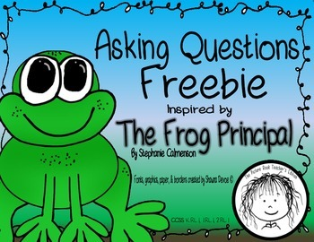 Asking Questions Freebie inspired by The Frog Principal by Stephanie Calmenson