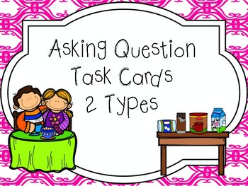 Asking Questions (Questioning) Task Cards (R.L 1.1, R.L 2.