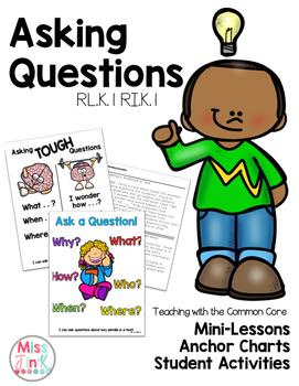 Asking Questions: RL.K.1/RI.K.1