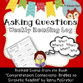 Asking Questions Reading Strategy: A Weekly Reading Log Using Thinking Stems
