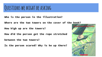 """Asking Questions While We Read with """"The Man Who Walked Between the Towers"""""""
