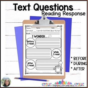 Asking Questions about the Text Reading Response for Comprehension