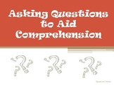 Asking Questions to Aid Comprehension Reading Strategy