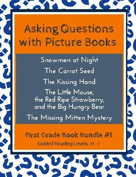 Asking Questions with Picture Books (First Grade Book Bundle) CCSS