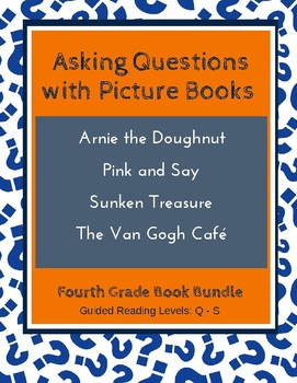 Asking Questions with Picture Books (Fourth Grade Super Pack) CCSS