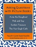 Asking Questions with Picture Books (Fourth Grade Book Bundle) CCSS