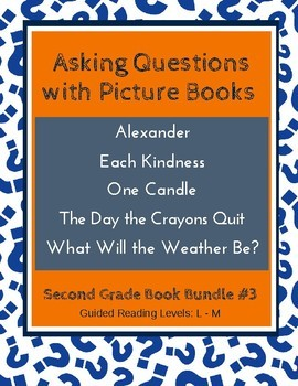 Asking Questions with Picture Books (Second Grade Book Bundle #3) CCSS
