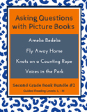 Asking Questions with Picture Books (Second Grade Book Bundle #2) CCSS