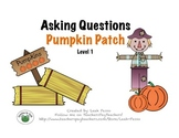 Asking WH Questions Pumpkin Patch Level 1