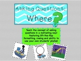 Asking Questions: Where?