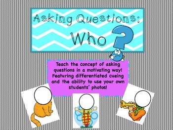 Asking Questions: Who?
