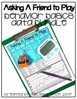 Asking a Friend to Play- Behavior Basics Data Bundle