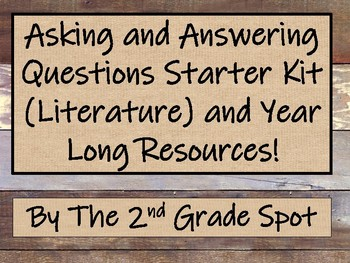 Asking and Answering Questions Starter Kit and Year Long Resources