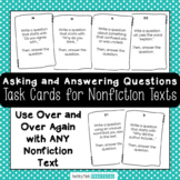 Asking and Answering Questions Task Cards - Nonfiction Tex