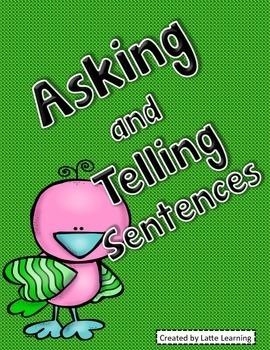 Asking and Telling Sentences