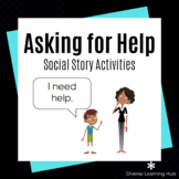 Asking for Help Social Story Activities for Special Ed - D