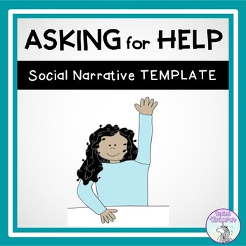 Asking for Help - Social Story Template