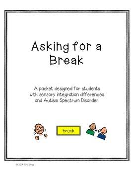 Asking for a Break