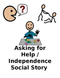 Asking for help / Independence Social Story