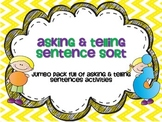 Asking or Telling Sentence Sort