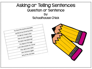 Asking or Telling Sentences: Question or Statement
