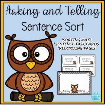 Asking or Telling Sentence Sort -