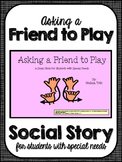 Asking to Play- Social Narrative for Student's with Autism
