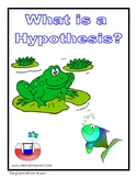 What is a Hypothesis? - Learning about the Nature of Science