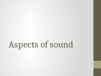 Aspects of Sound Presentation
