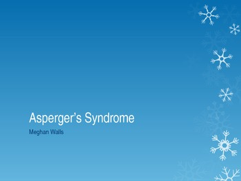 Asperger's Syndrome Power Point presentation