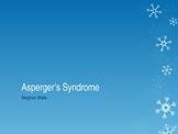 Asperger's Syndrome Power Point presentation