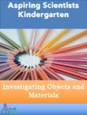 Aspiring Scientist Kindergarten Unit 2 Investigating Objec