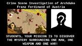 Assassination of Franz Ferdinand CSI Investigation!