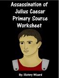 Assassination of Julius Caesar Primary Source Worksheet