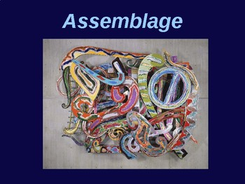 Assemblage Power Point