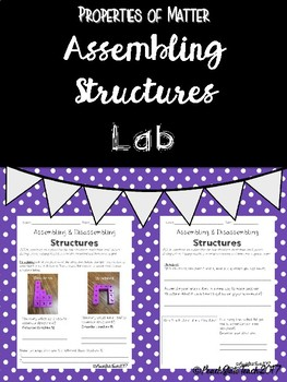 Assembling Structures Lab - Properties of Matter NEW Science Standards