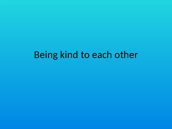 Assembly: Being kind to each other