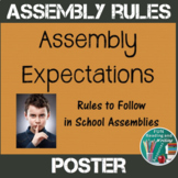 Assembly Expectations Poster