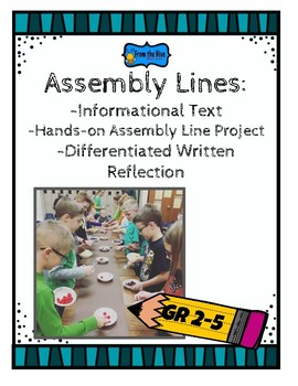 Assembly Lines: informational text, hands-on project, written reflection