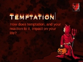 Assembly: Temptation and Choice
