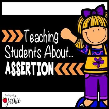 Assertion: Teaching Character Education and Learning When to Speak Up