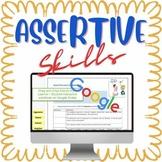 Assertive Communication Skills Google Distance Learning presentation and tasks