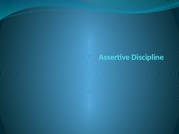 Assertive Discipline Theory Powerpoint