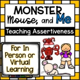 "Assertiveness Lesson Plan: ""Mouse, Monster, and Me"""
