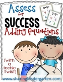 Assess for Success {Adding Equations}