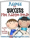 Assess for Success {Mini Addition Bundle}