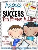 Assess for Success {Ten Frame Adding}