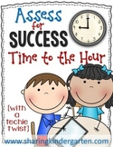 Assess for Success {Time to the Hour}