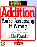 Addition Facts Assessment: You're Doing It Wrong
